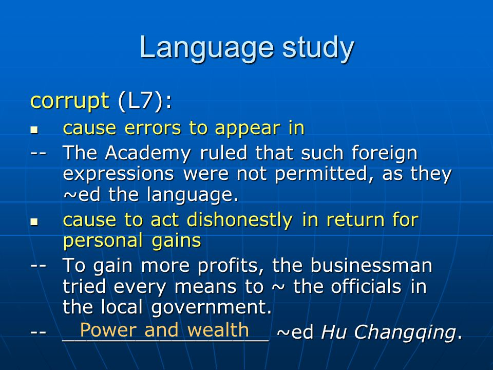 Language study corrupt (L7): cause errors to appear in cause errors to appear in --The Academy ruled that such foreign expressions were not permitted,