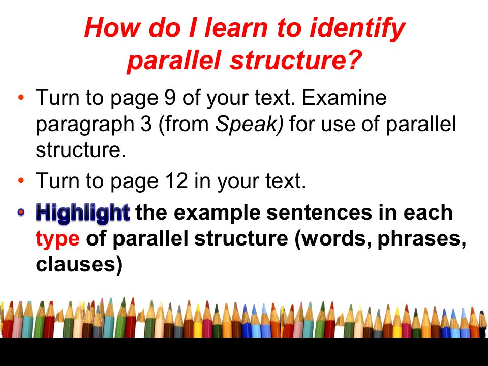 How do I learn to identify parallel structure?