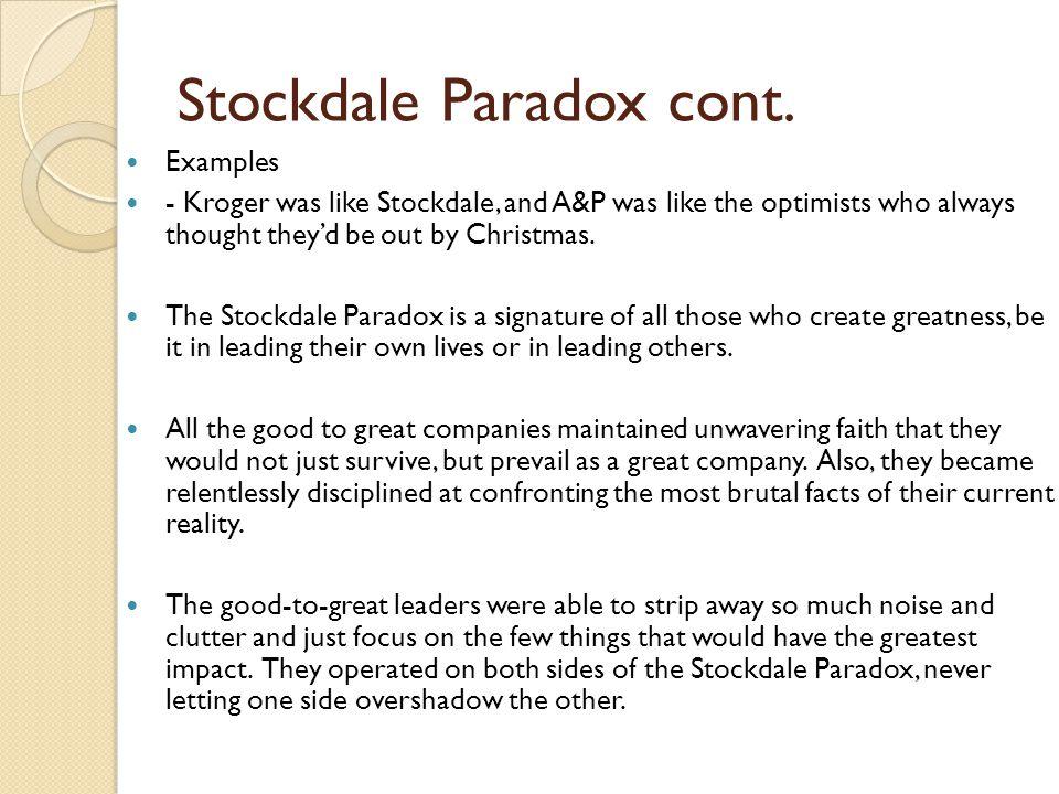 Stockdale Paradox cont.
