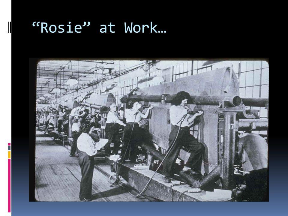 """""""Rosie"""" at Work…"""
