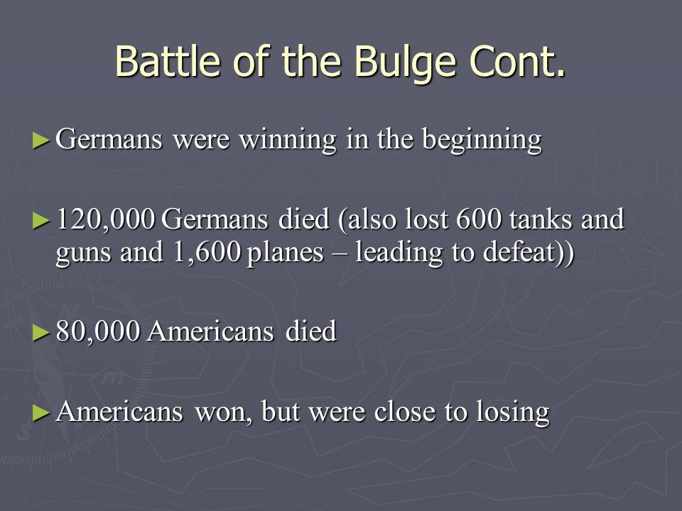 Battle of the Bulge Cont.