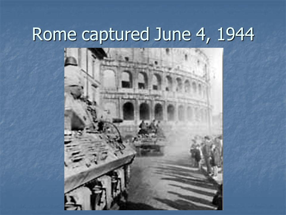 Rome captured June 4, 1944