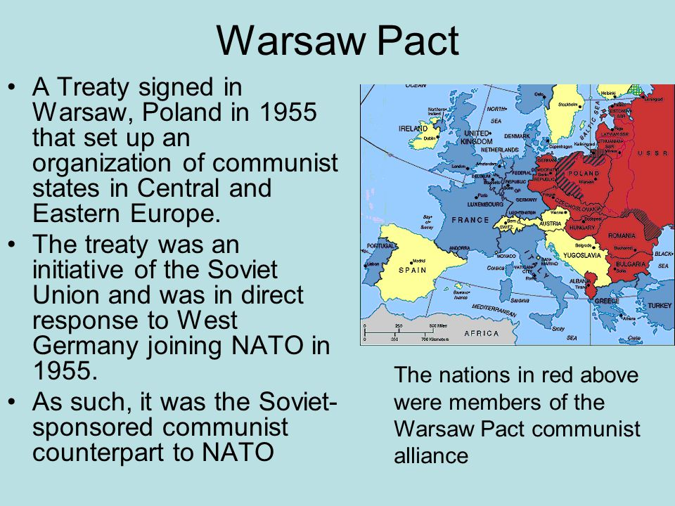 Warsaw Pact A Treaty signed in Warsaw, Poland in 1955 that set up an organization of communist states in Central and Eastern Europe. The treaty was an