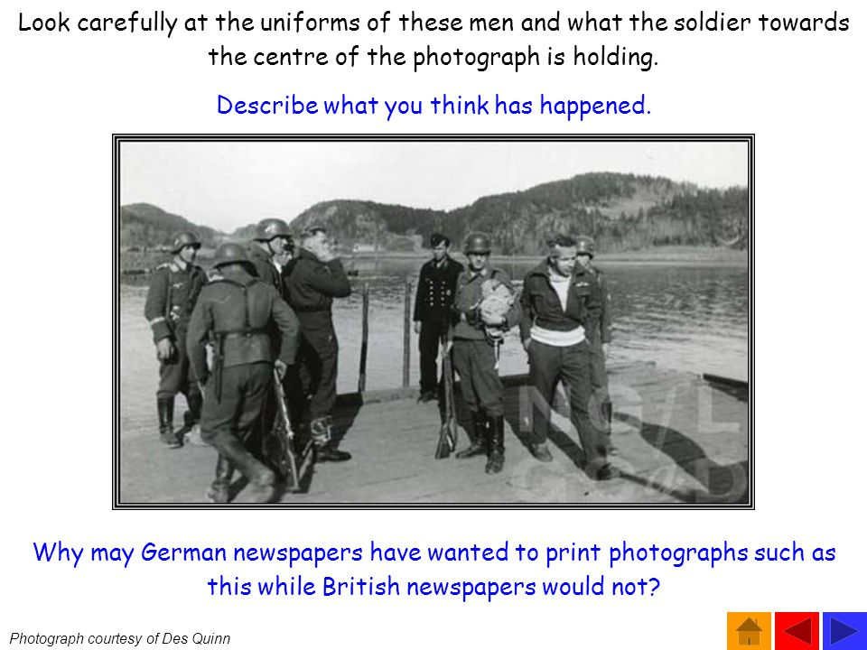 Photograph courtesy of Des Quinn Why may German newspapers have wanted to print photographs such as this while British newspapers would not.
