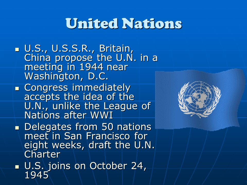 United Nations U.S., U.S.S.R., Britain, China propose the U.N.