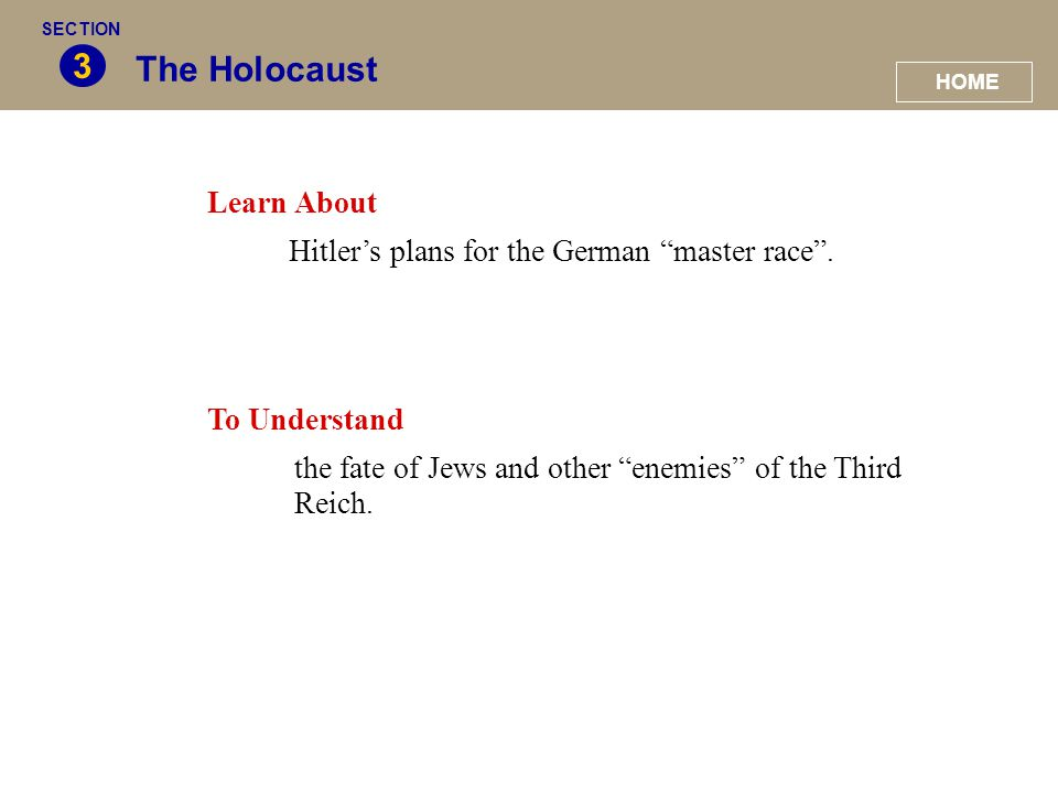 """The Holocaust 3 Learn About Hitler's plans for the German """"master race"""". To Understand the fate of Jews and other """"enemies"""" of the Third Reich. HOME S"""