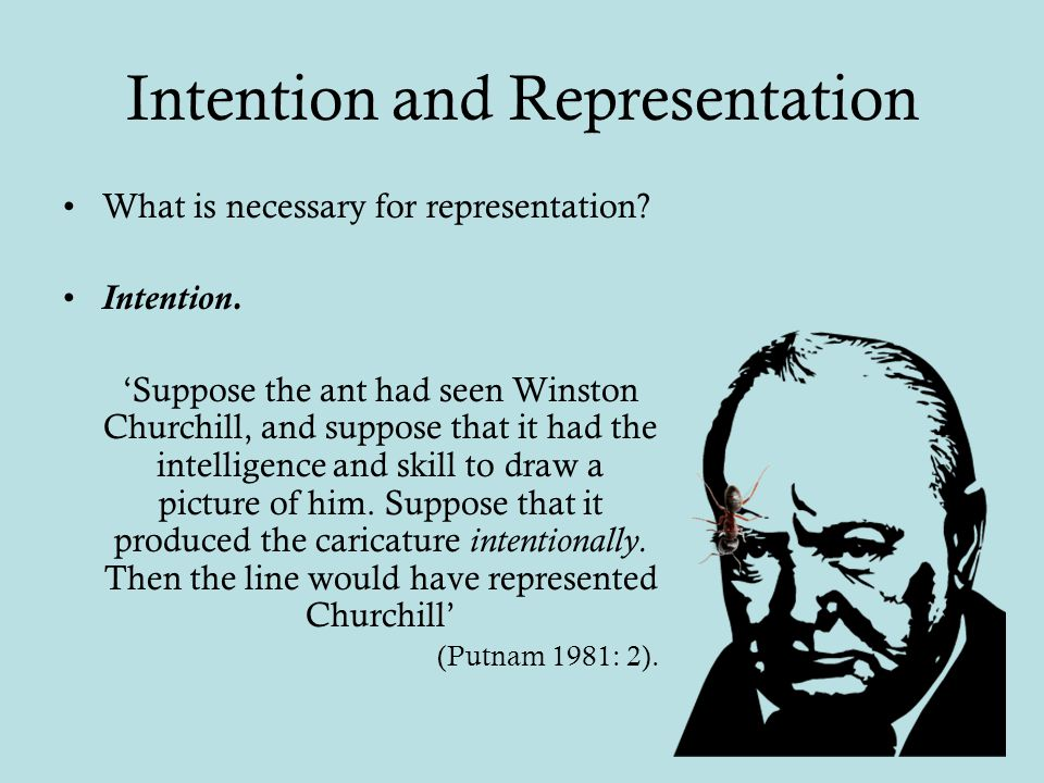 Intention and Representation What is necessary for representation.