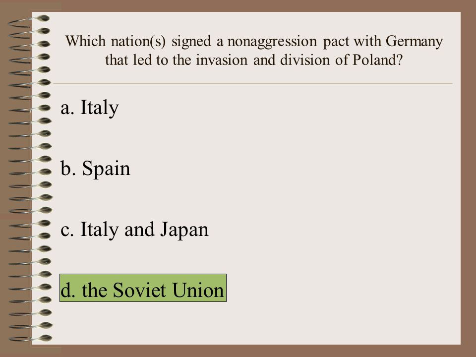 Which nation(s) signed a nonaggression pact with Germany that led to the invasion and division of Poland.