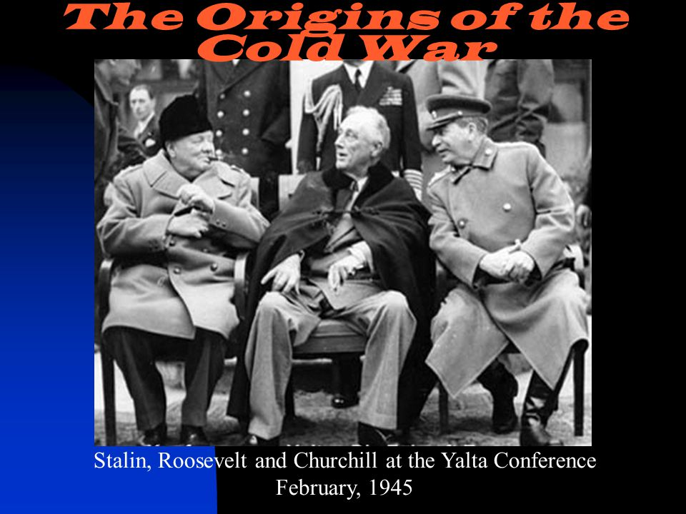 STALIN The Origins of the Cold War