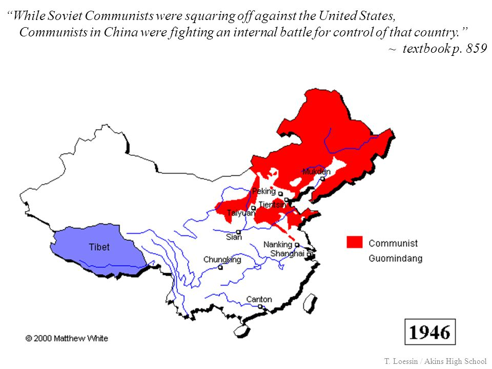 """While Soviet Communists were squaring off against the United States, Communists in China were fighting an internal battle for control of that country"