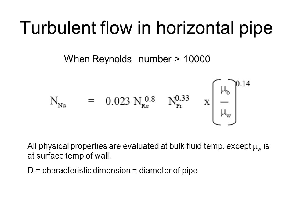 Heat transfer at the inner wall, outer wall insulated: (Petukhov and Roizen) Heat transfer at the outer wall, inner wall insulated: (Petukhov and Roizen) Heat transfer at both walls, same wall temperatures: (Stephan)
