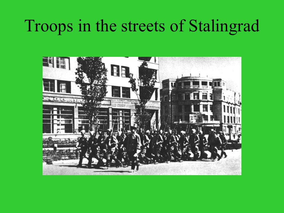 Troops in the streets of Stalingrad