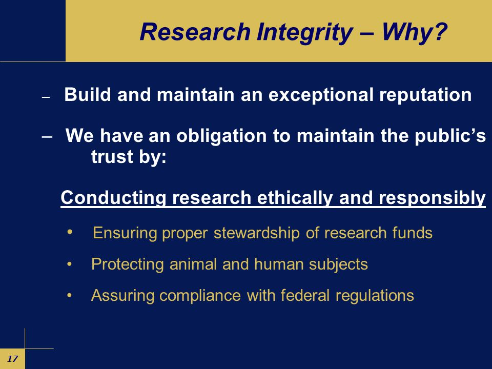 17 Research Integrity – Why.