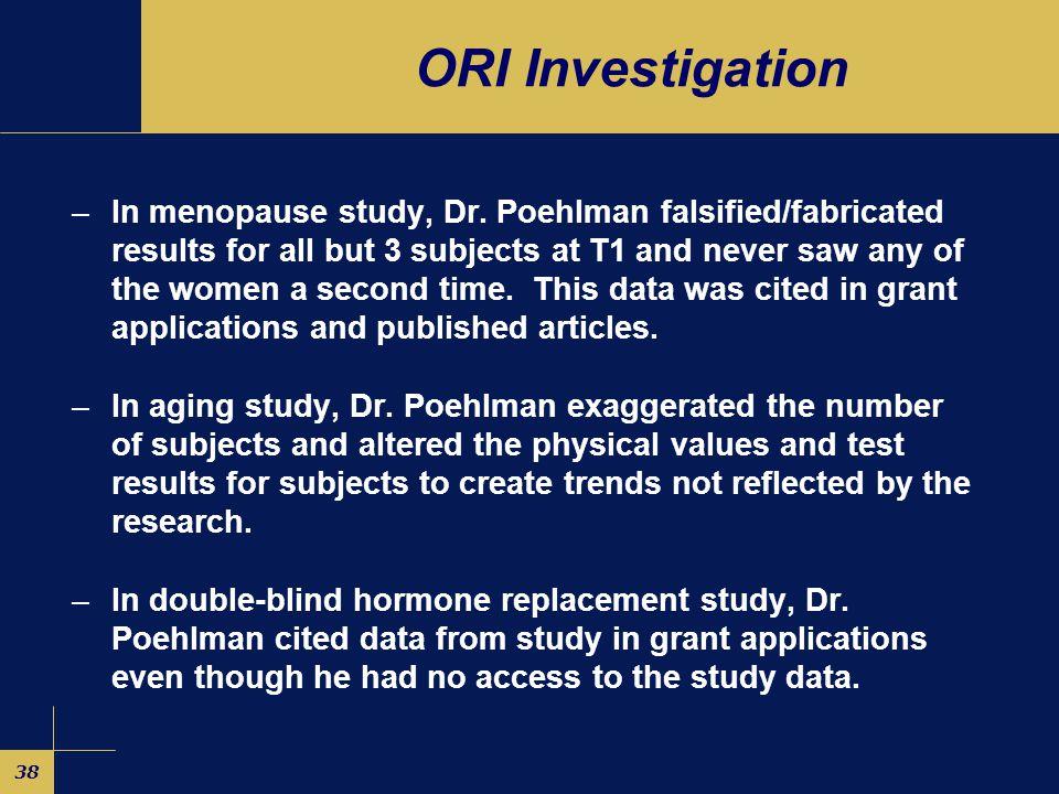 38 ORI Investigation –In menopause study, Dr.