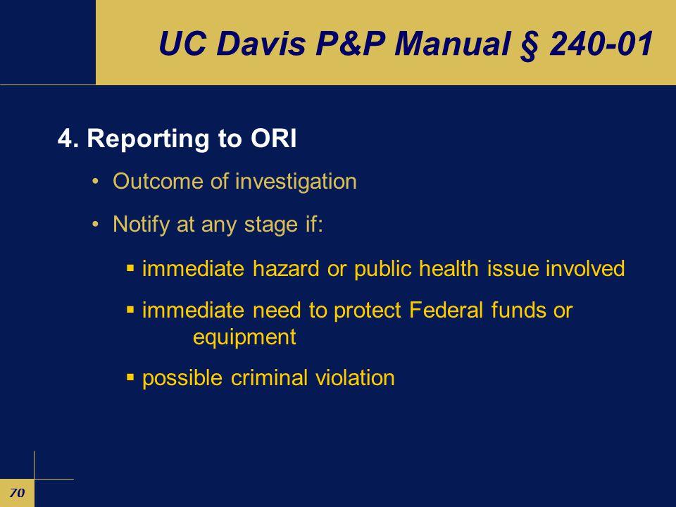 70 UC Davis P&P Manual § 240-01 4.