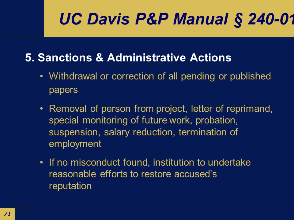 71 UC Davis P&P Manual § 240-01 5.