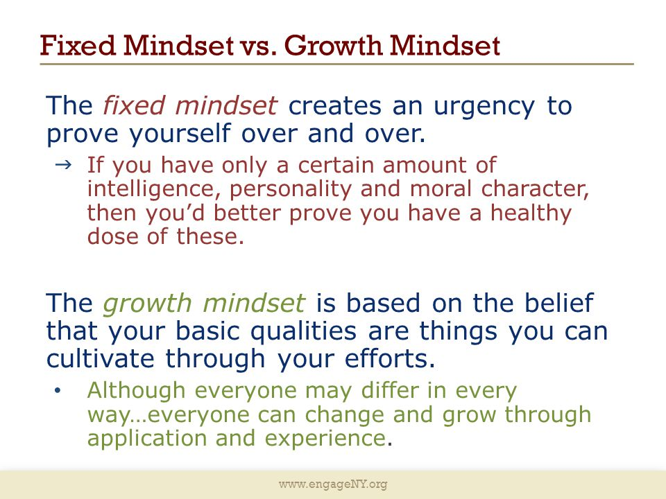 www.engageNY.org Fixed Mindset vs.
