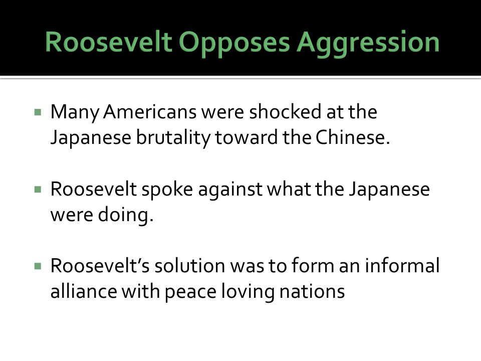  Many Americans were shocked at the Japanese brutality toward the Chinese.