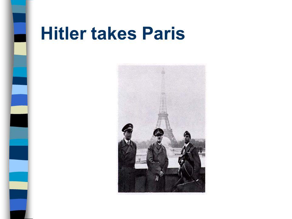 Hitler takes Paris