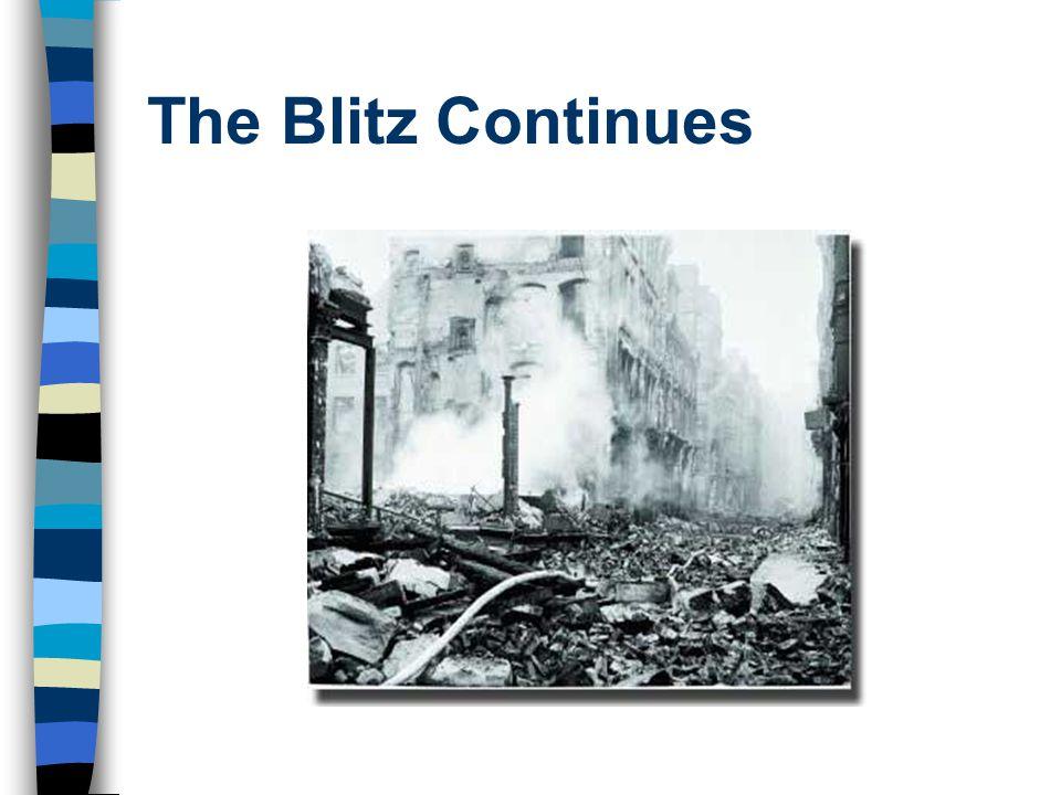 The Blitz Continues