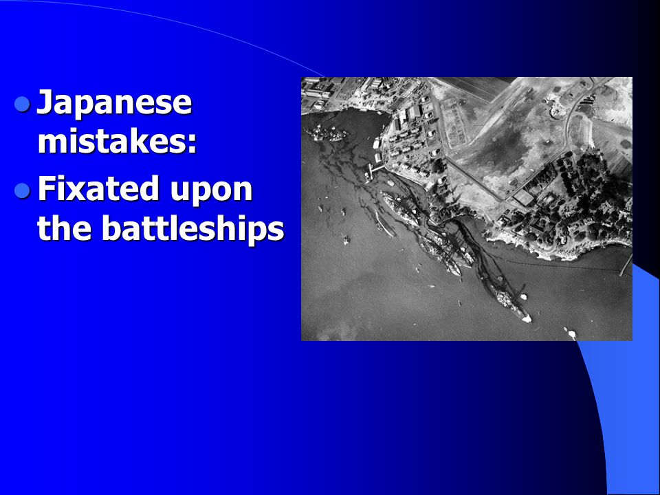 Japanese mistakes: Japanese mistakes: Fixated upon the battleships Fixated upon the battleships