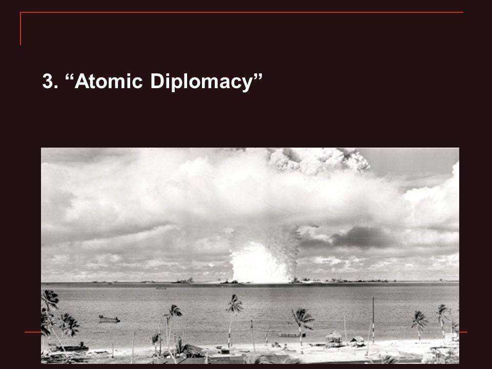 3. Atomic Diplomacy