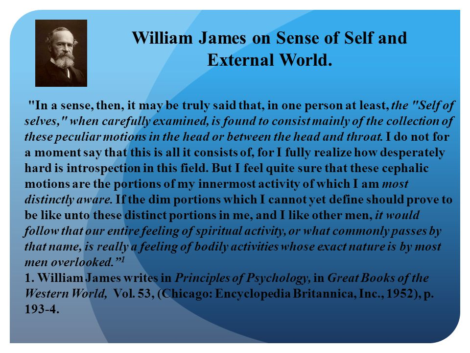 William James on Sense of Self and External World.