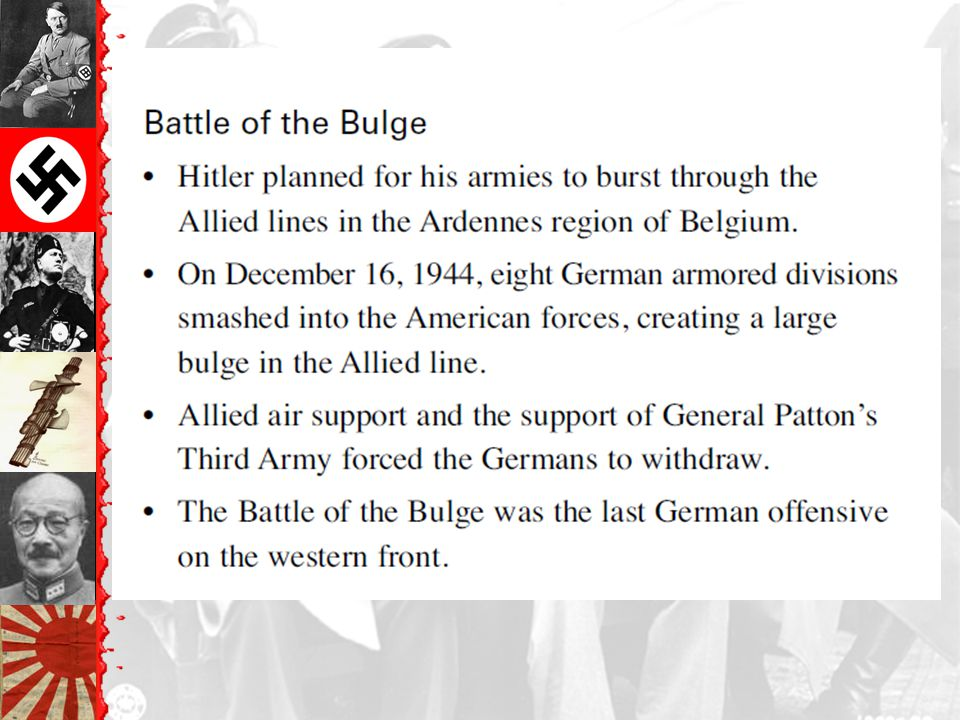 The Battle of the Bulge: Hitler's Last Offensive Dec. 16, 1944 to Jan. 28, 1945