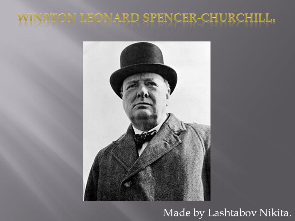  Churchill Winston was born on 30 November 1874.