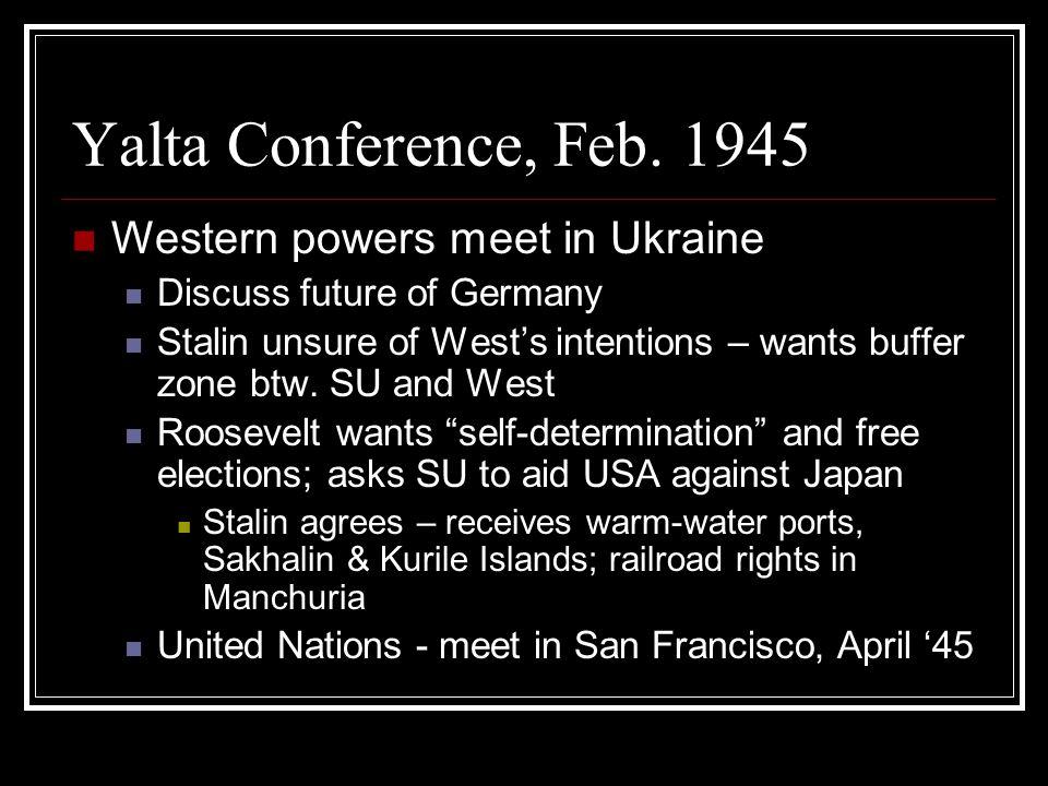 Yalta Conference, Feb.