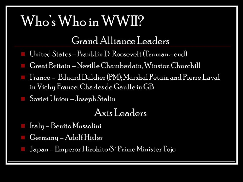 Who's Who in WWII. Grand Alliance Leaders United States – Franklin D.
