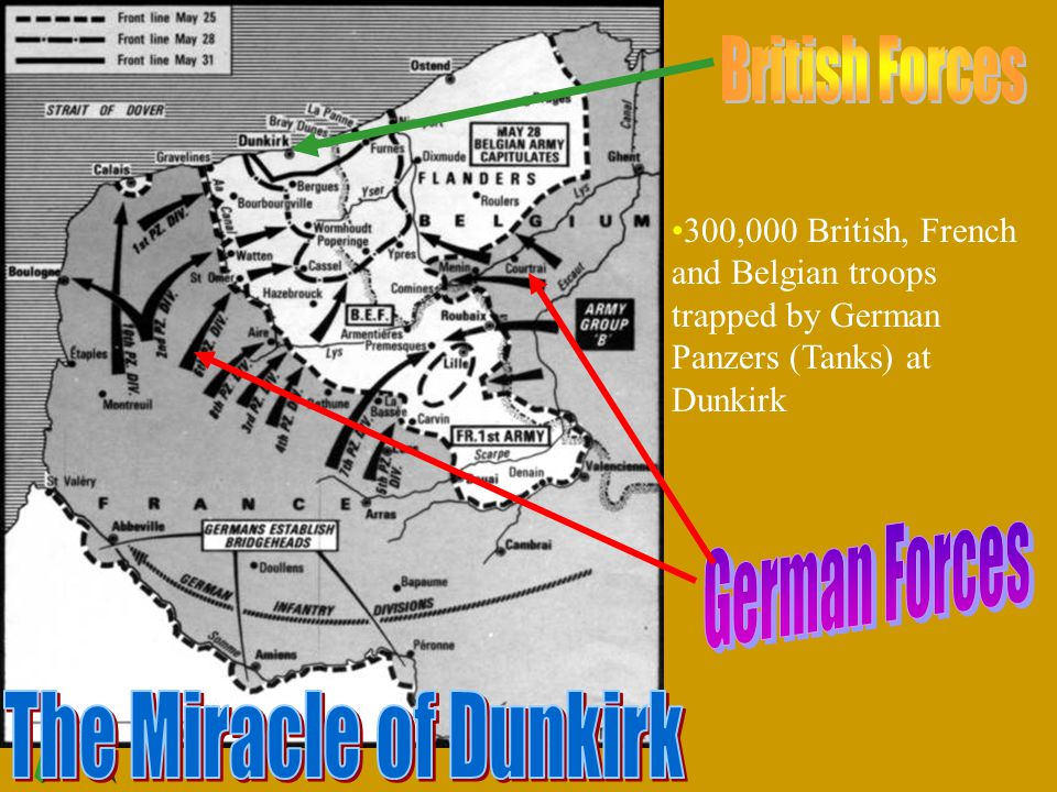 300,000 British, French and Belgian troops trapped by German Panzers (Tanks) at Dunkirk