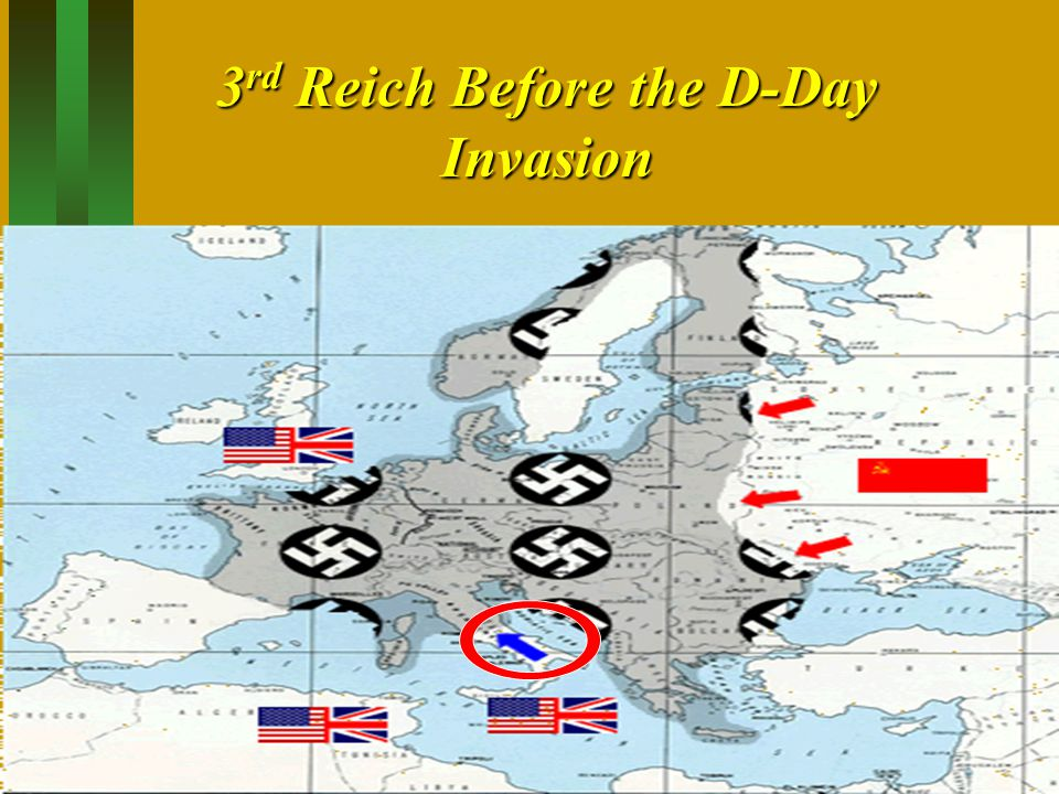 3 rd Reich Before the D-Day Invasion