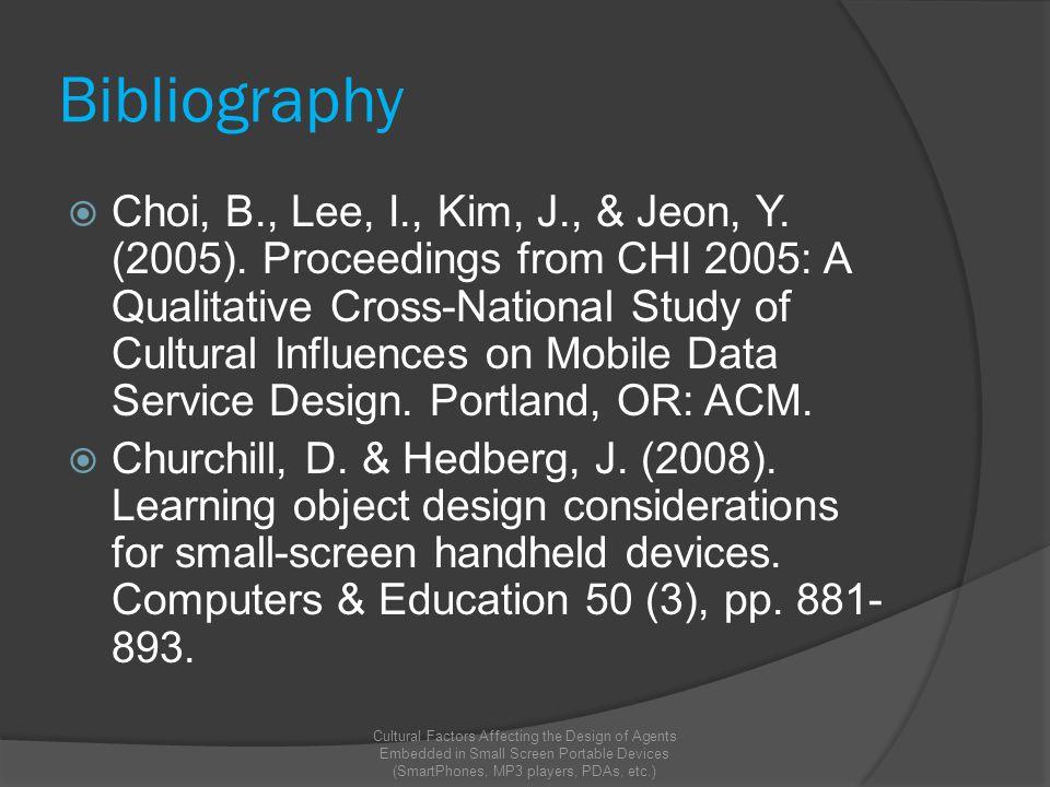 Bibliography  Choi, B., Lee, I., Kim, J., & Jeon, Y.