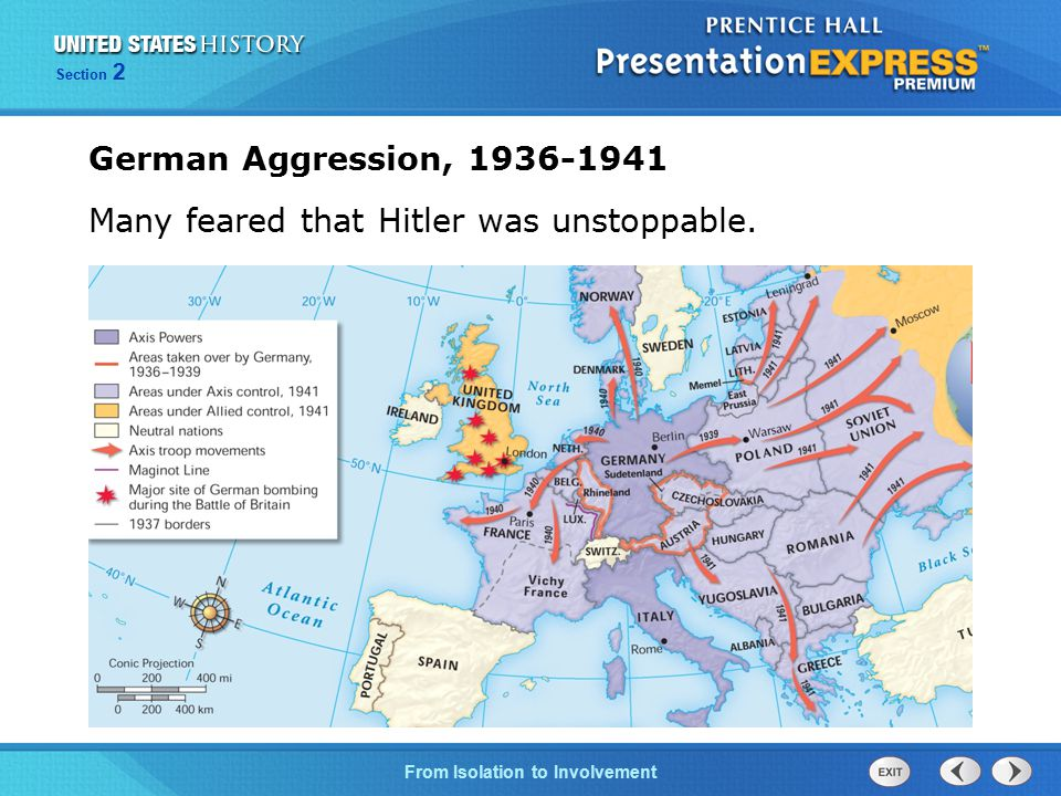 The Cold War BeginsFrom Isolation to Involvement Section 2 German Aggression, 1936-1941 Many feared that Hitler was unstoppable.