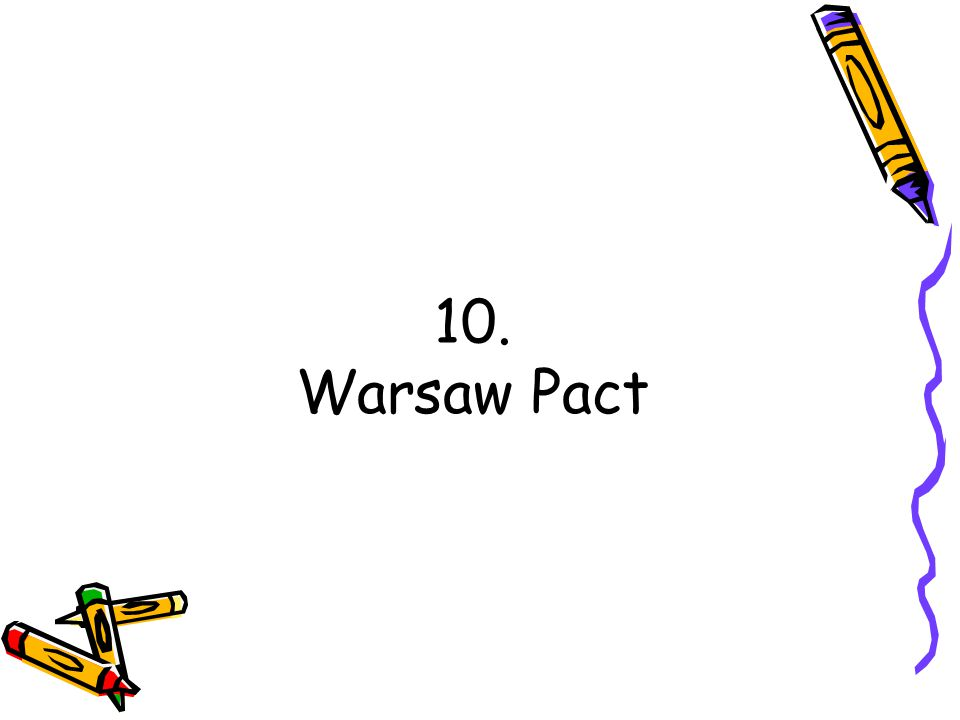 10. Warsaw Pact