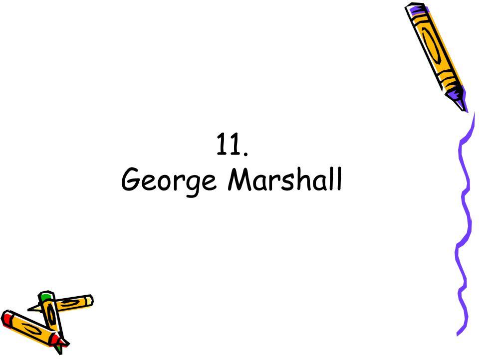 11. George Marshall