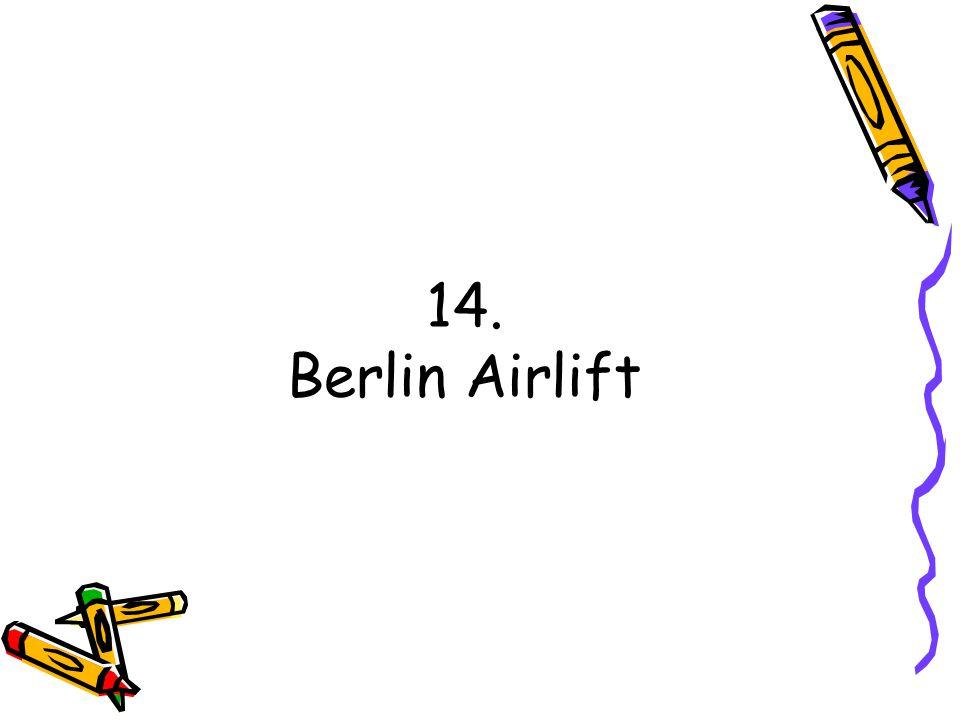 14. Berlin Airlift