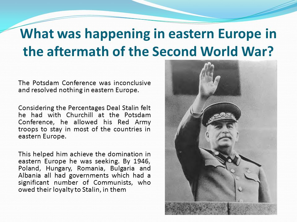 What was happening in eastern Europe in the aftermath of the Second World War.