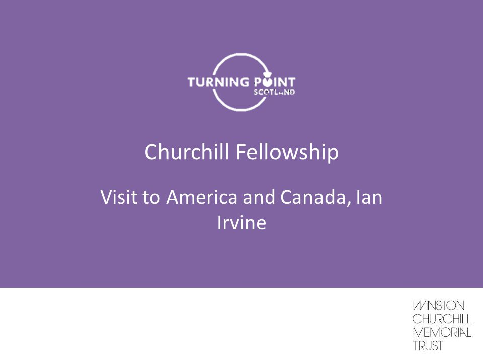 Churchill Fellowship Visit to America and Canada, Ian Irvine