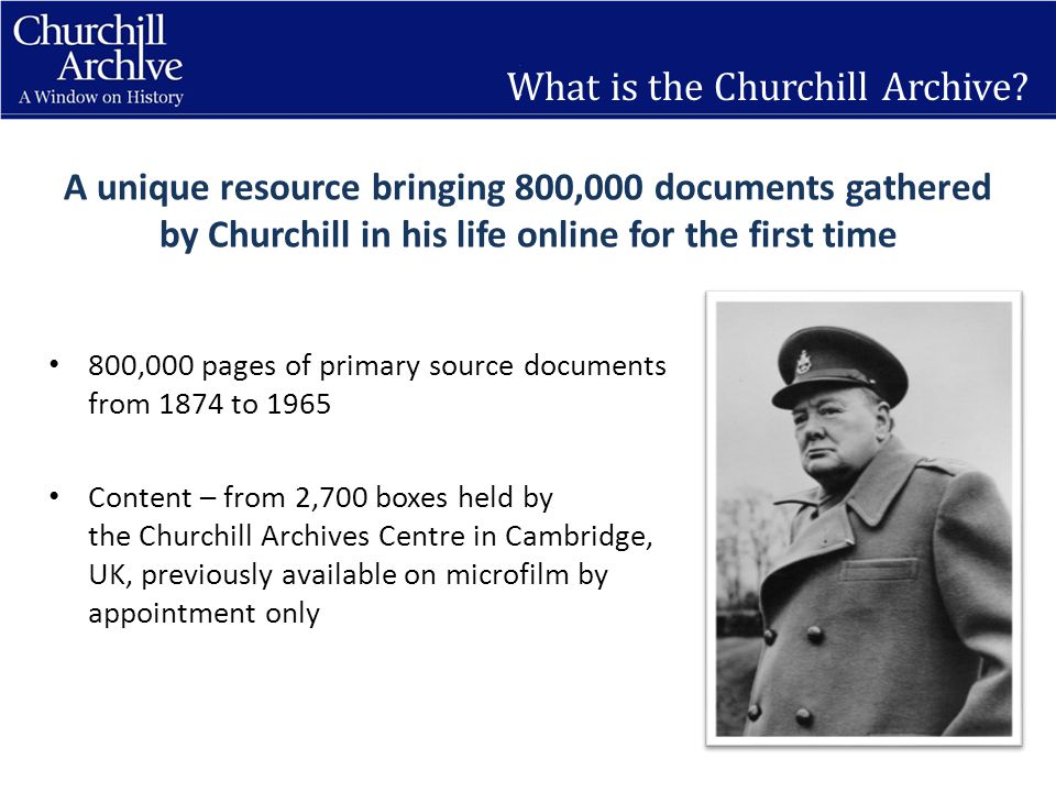 What is the Churchill Archive.