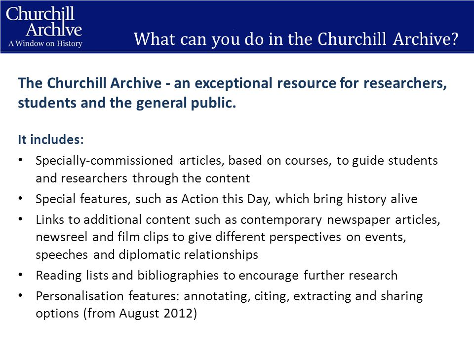 What can you do in the Churchill Archive.
