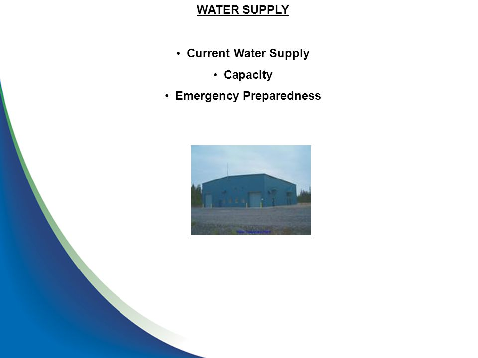WATER SUPPLY Current Water Supply Capacity Emergency Preparedness