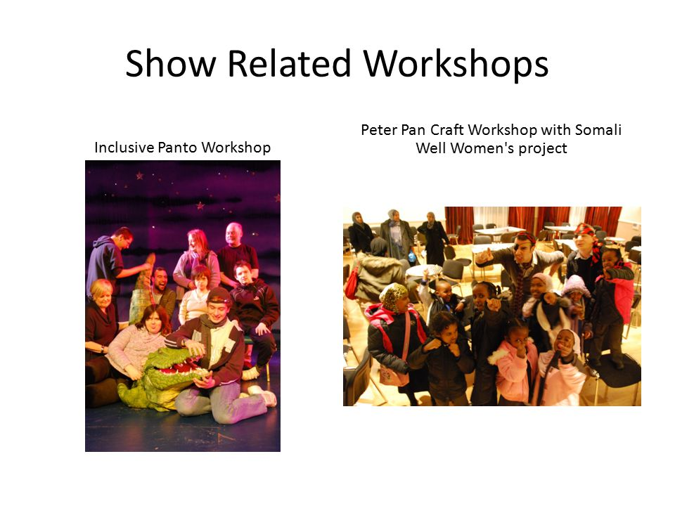 Show Related Workshops Inclusive Panto Workshop Peter Pan Craft Workshop with Somali Well Women s project