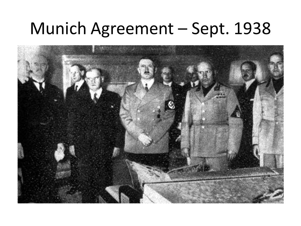 Chamberlain on Munich Agreement – Peace in our Time What do you notice about the speech, and how he was received?