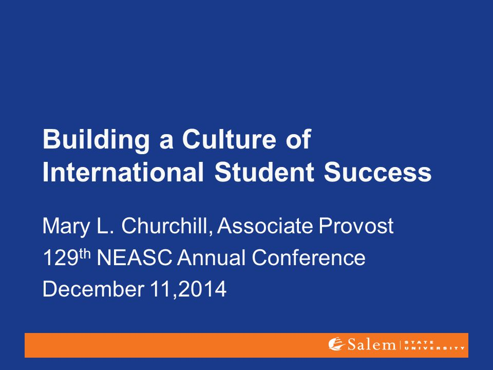 Building a Culture of International Student Success Mary L.