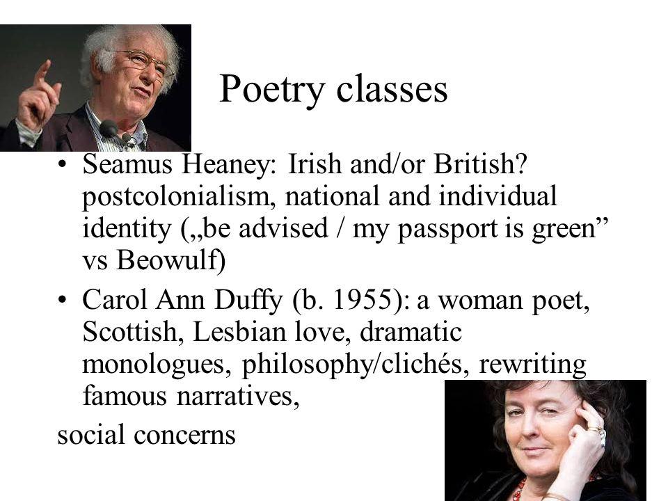 Poetry classes Seamus Heaney: Irish and/or British.