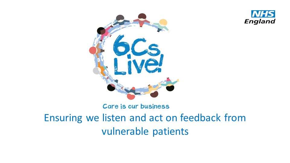 Ensuring we listen and act on feedback from vulnerable patients