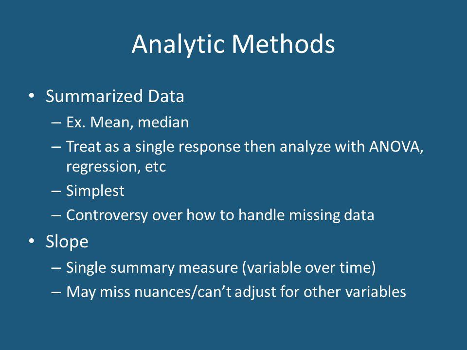 Analytic Methods Summarized Data – Ex.