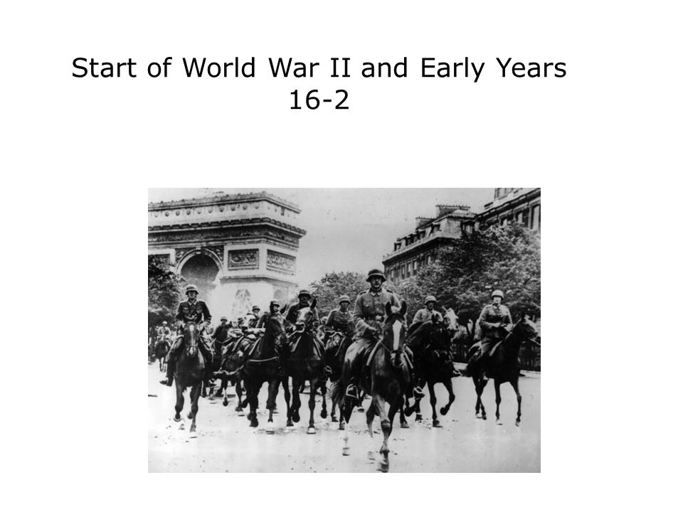Start of World War II and Early Years 16-2